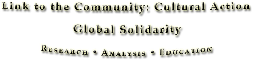 Link to Community • Cultural action • Global Solidarity
