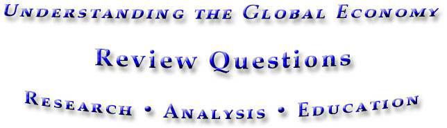 Review questions for Understanding the Global Economy
